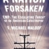 """A nation forsaken - how an electromagnetic pulse can take out the """"smart grid""""."""